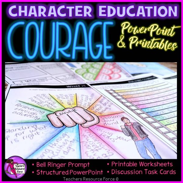 Courage Character Education: PowerPoint, Activities, Discussion Cards