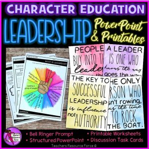 Leadership Character Education: PowerPoint, Activities, Posters, Discussion Cards