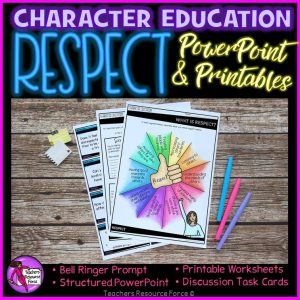 Respect Character Education: PowerPoint, Activities, Discussion Cards