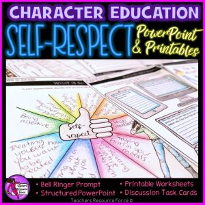Self-Respect Character Education: PowerPoint, Activities, Discussion Cards