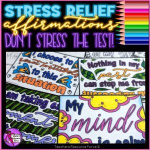 Stress Relief Colouring Affirmation Cards: Don't Stress The Test