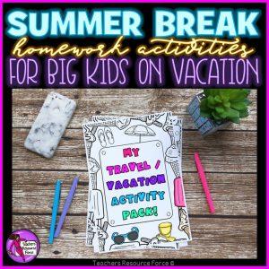 Summer Break Homework Activities for Big Kids