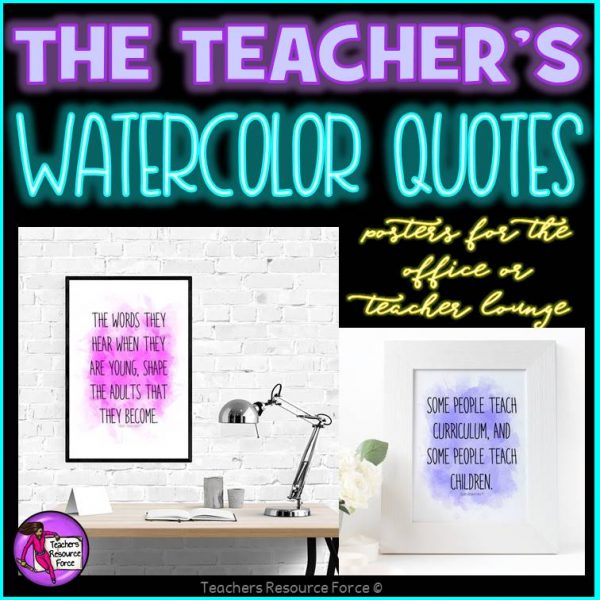 Teacher Watercolour Quote Posters for Teacher's Lounge