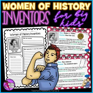 Women of History Inventors: Activities for Big Kids