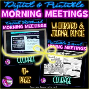 COURAGE Character Education Morning Meeting Whiteboard & Journal BUNDLE