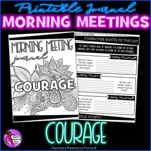 COURAGE Character Education Morning Meeting Printable Journal