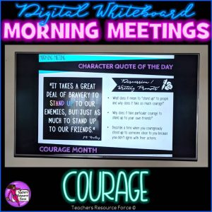 COURAGE Character Education Morning Meeting Digital Whiteboard PowerPoint