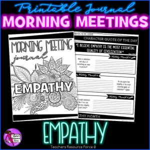 EMPATHY Character Education Morning Meeting Printable Journal