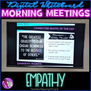 EMPATHY Character Education Morning Meeting Digital Whiteboard PowerPoint