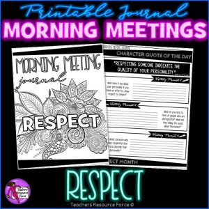 RESPECT Character Education Morning Meeting Printable Journal