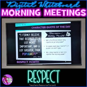 RESPECT Character Education Morning Meeting Digital Whiteboard PowerPoint