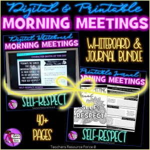 SELF-RESPECT Character Education Morning Meeting Whiteboard & Journal BUNDLE