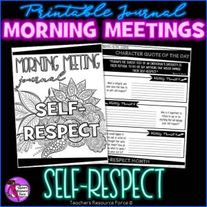 SELF-RESPECT Character Education Morning Meeting Printable Journal