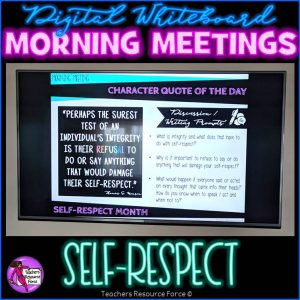 SELF-RESPECT Character Education Morning Meeting Digital Whiteboard PowerPoint