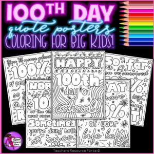 100th Day Inspirational Quote Colouring Pages and Posters