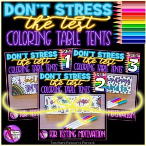 don't stress the test coloring table tents for testing motivation | Teachers Resource Force