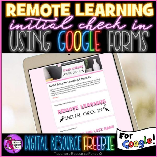 Remote Learning Initial Check In Google Form