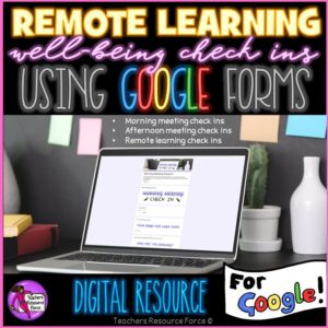 Remote Learning Well-Being Check In Google Forms - morning and afternoon meeting