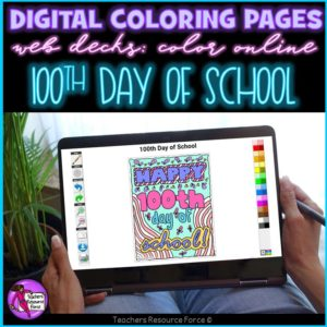 Digital Quote Colouring Pages: 100th Day of School