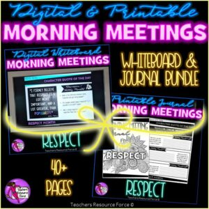 RESPECT Character Education Morning Meeting Whiteboard & Journal BUNDLE