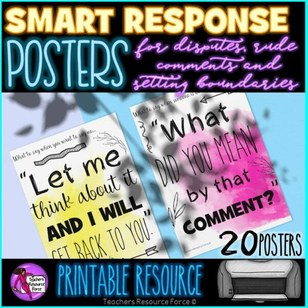 Smart Response Posters for rude comments, disputes and setting boundaries